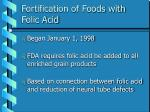 fortification of foods with folic acid