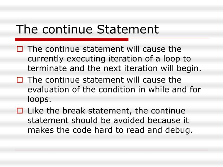 The continue Statement