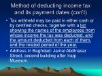 method of deducting income tax and its payment dates con t