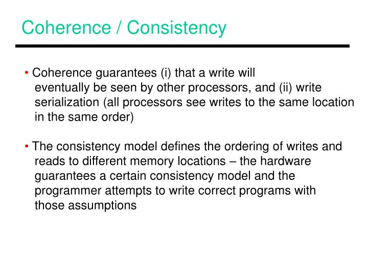 Coherence / Consistency