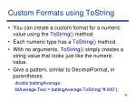 custom formats using tostring