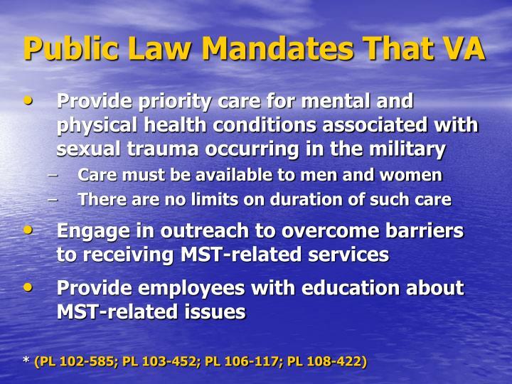 Public Law Mandates That VA