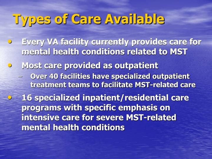 Types of Care Available