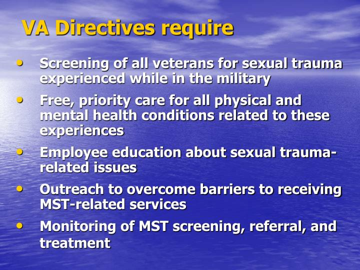 VA Directives require