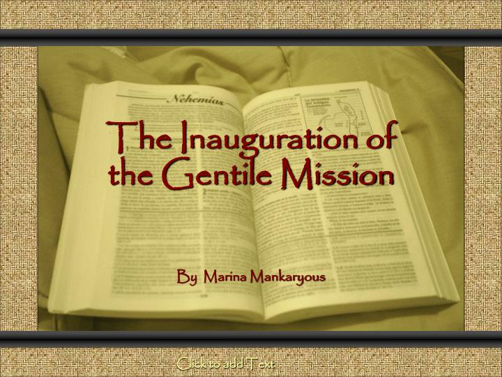 The inauguration of the gentile mission