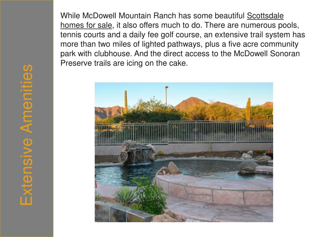 While McDowell Mountain Ranch has some beautiful