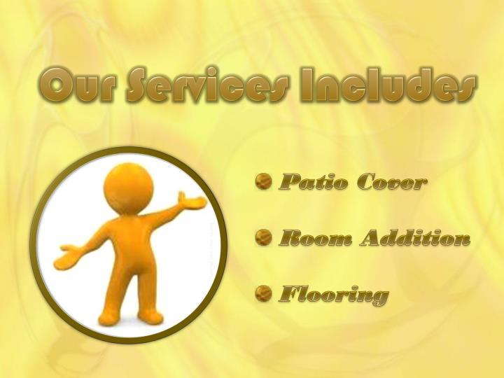 Our Services Includes
