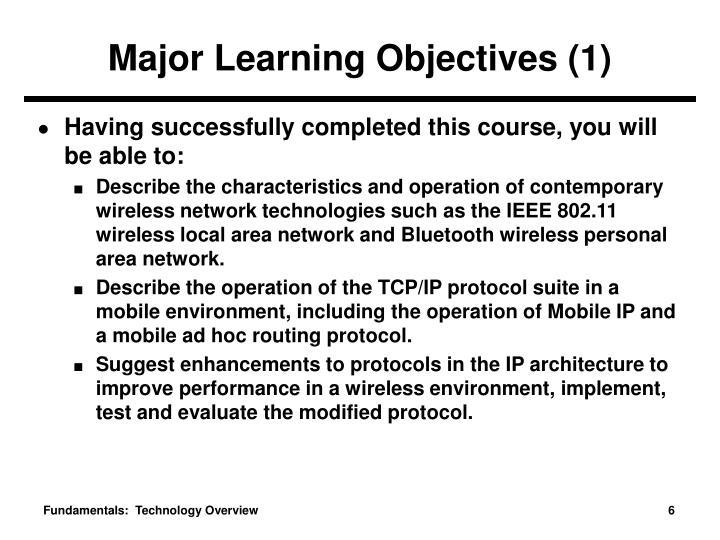 Major Learning Objectives (1)