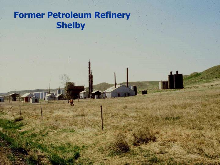 Former Petroleum Refinery