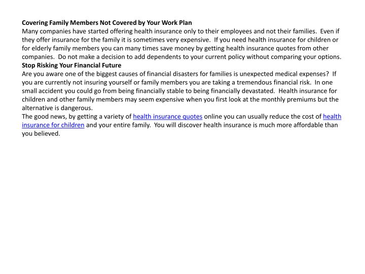 Covering Family Members Not Covered by Your Work Plan