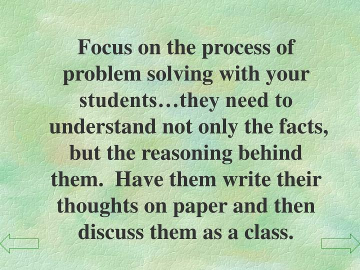 Focus on the process of
