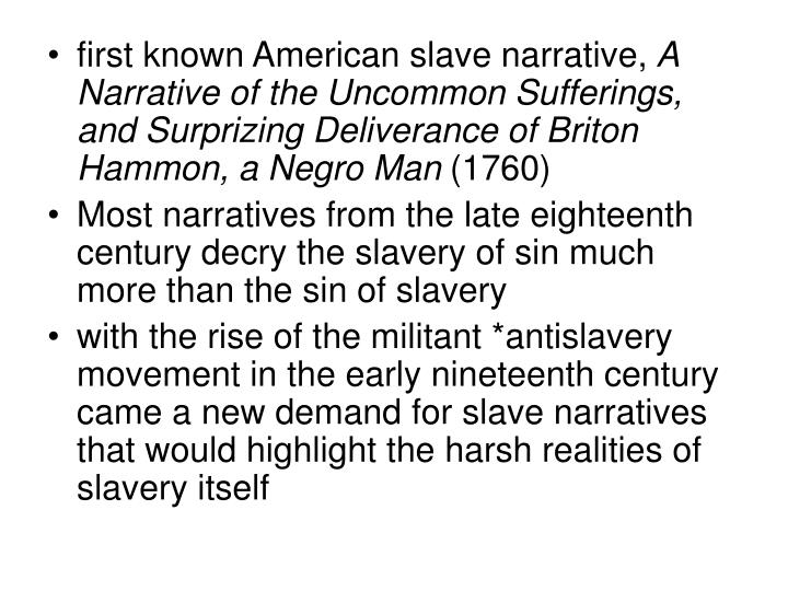 first known American slave narrative,