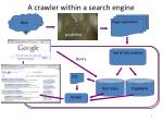 a crawler within a search engine