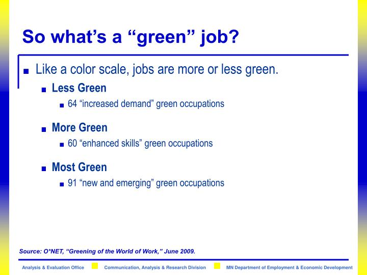 "So what's a ""green"" job?"
