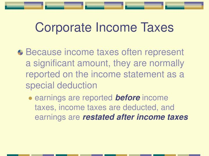 Corporate income taxes1