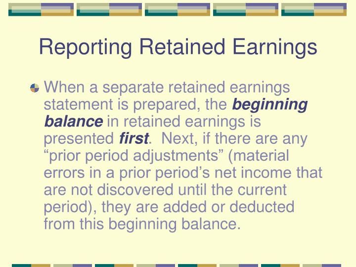 Reporting Retained Earnings