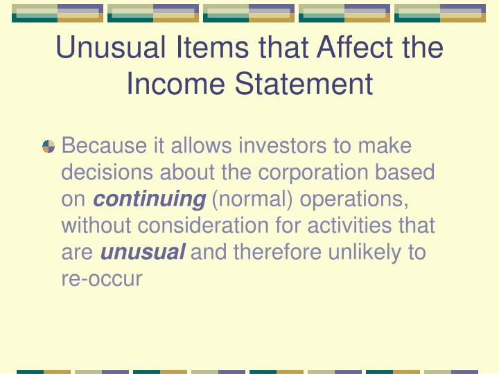 Unusual Items that Affect the Income Statement