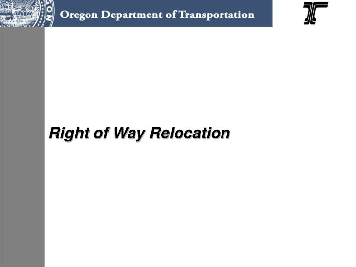 Right of Way Relocation