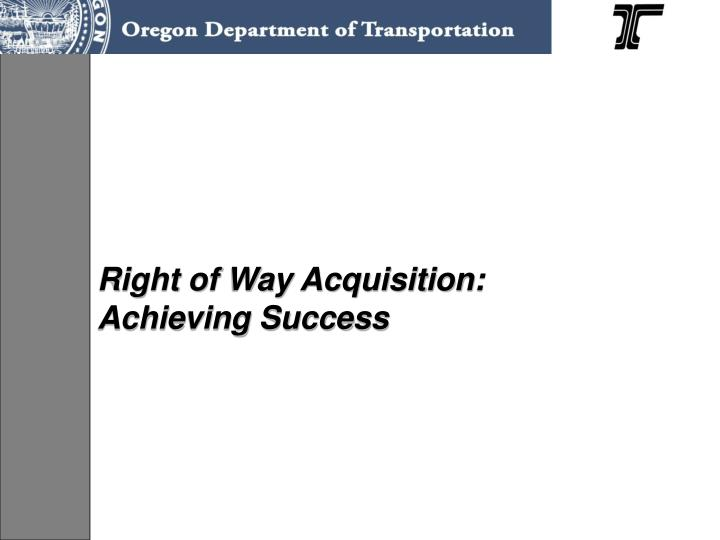 Right of Way Acquisition:
