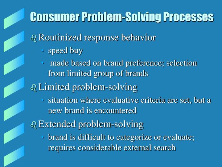 Consumer Problem-Solving Processes