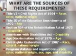 what are the sources of these requirements