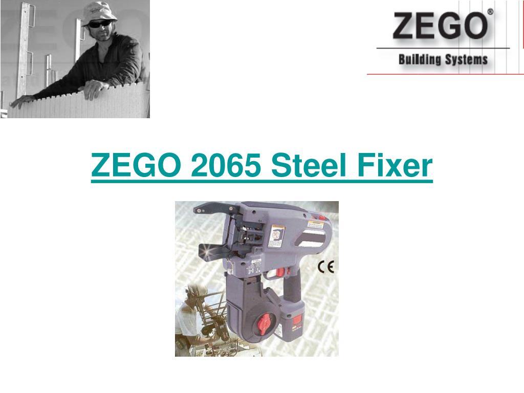 zego 2065 steel fixer l.