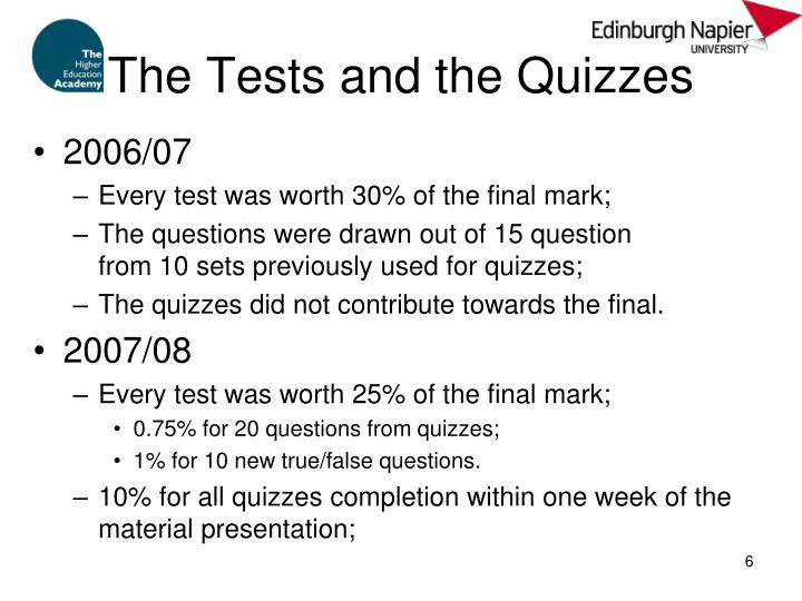 The Tests and the Quizzes
