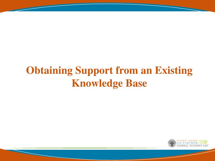 Obtaining Support from an Existing Knowledge Base