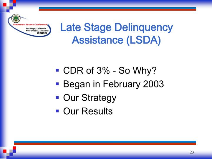 Late Stage Delinquency Assistance (LSDA)