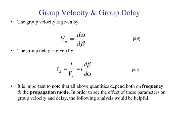 Group Velocity & Group Delay