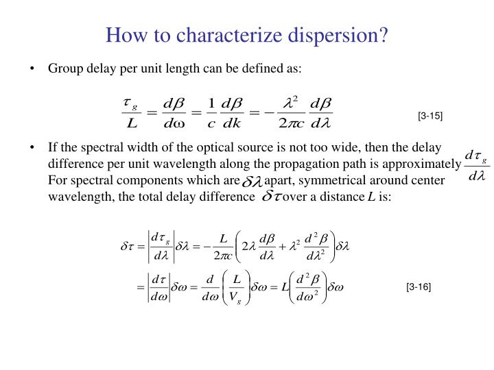 How to characterize dispersion?