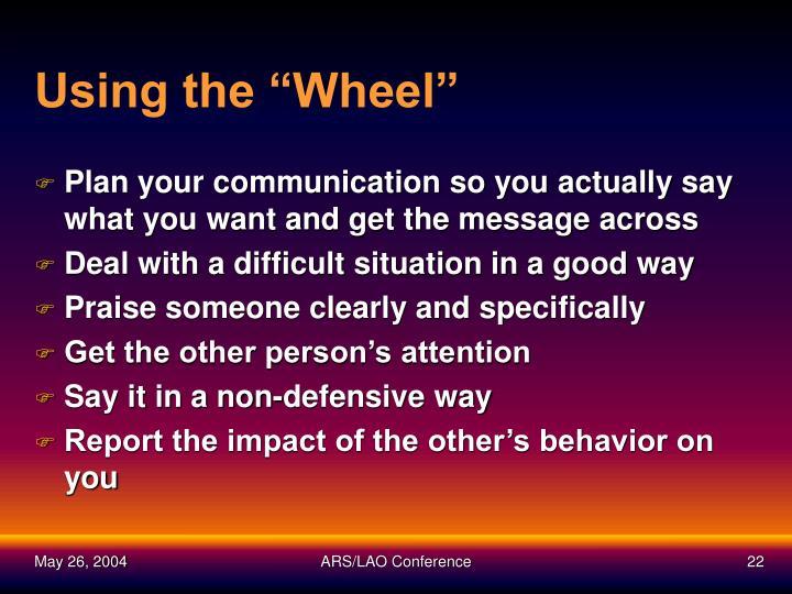 "Using the ""Wheel"""