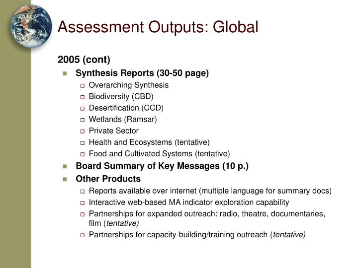 Assessment Outputs: Global