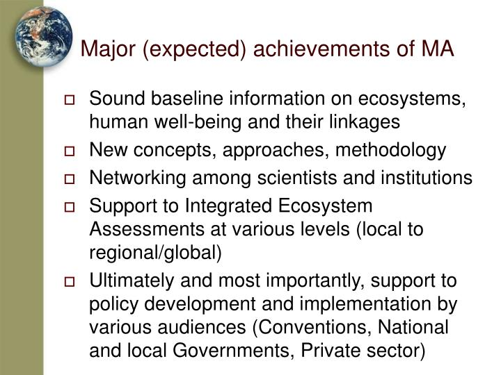 Major (expected) achievements of MA