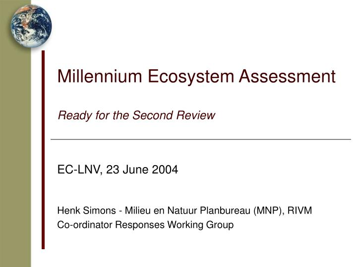Millennium ecosystem assessment ready for the second review