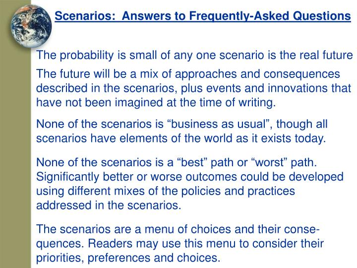 Scenarios:  Answers to Frequently-Asked Questions