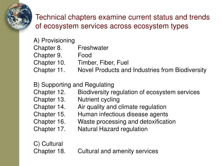 Technical chapters examine current status and trends of ecosystem services across ecosystem types