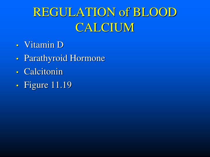 REGULATION of BLOOD CALCIUM