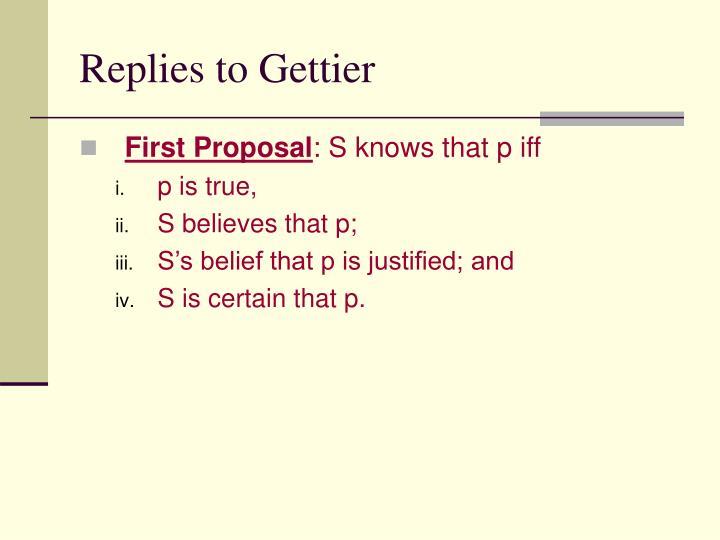 Replies to Gettier