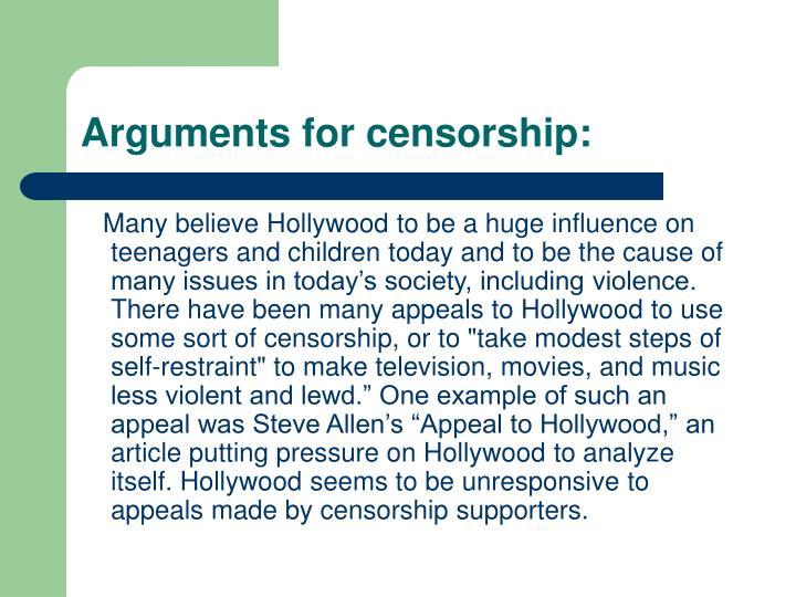 Arguments for censorship: