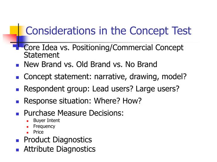 Considerations in the Concept Test