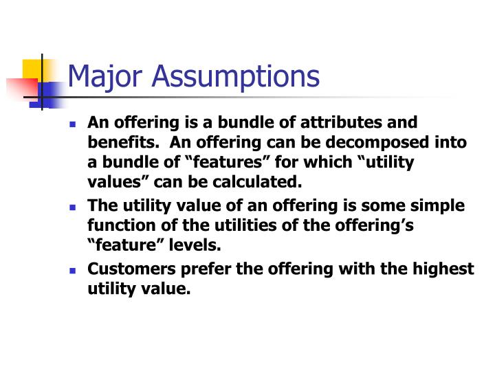 Major Assumptions