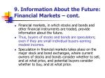 9 information about the future financial markets cont