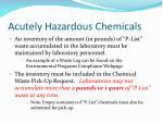 acutely hazardous chemicals1