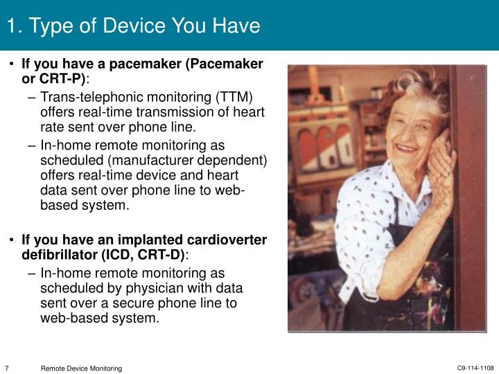 If you have a pacemaker (Pacemaker or CRT-P)