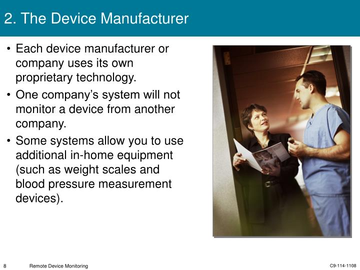 2. The Device Manufacturer