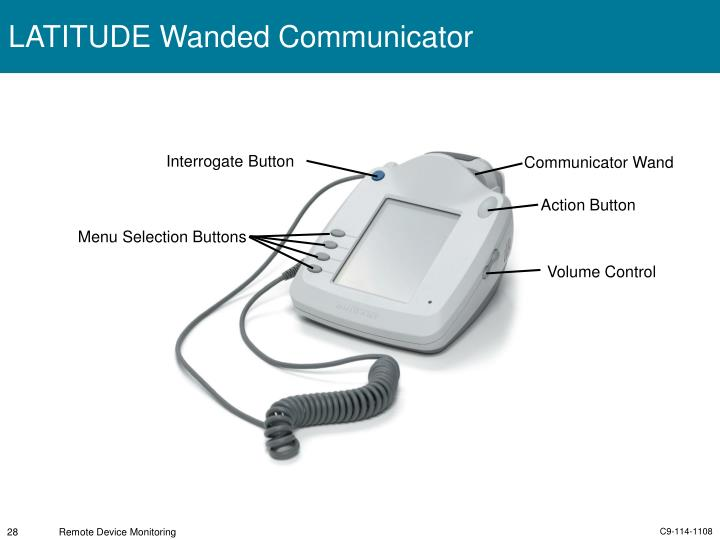 LATITUDE Wanded Communicator
