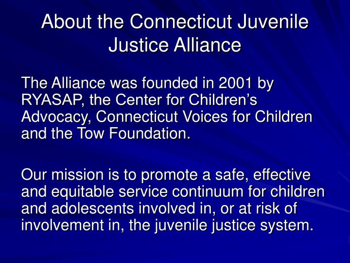 About the connecticut juvenile justice alliance