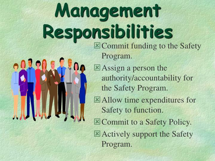 Management Responsibilities