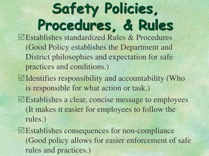 Safety Policies, Procedures, & Rules